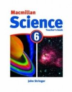 Macmillan Science 6. Teacher's Book